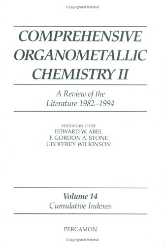 9780080423210: Comprehensive Organometallic Chemistry II: A Review of the Literature 1982-1994: Cumulative Indexes (v. 14)