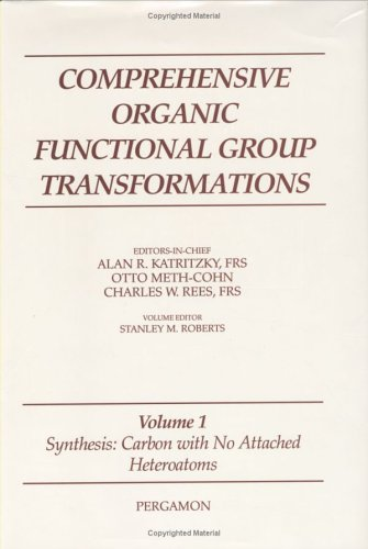 9780080423227: Synthesis: Carbon with No Attached Heteroatoms: 1 (Comprehensive Organic Functional Group Transformations)