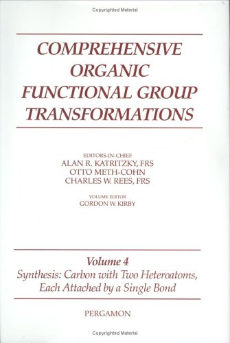 9780080423258: Synthesis: Carbon with Two Heteroatoms, Each Attached by a Single Bond, Volume 4 (Comprehensive Organic Functional Group Transformations)