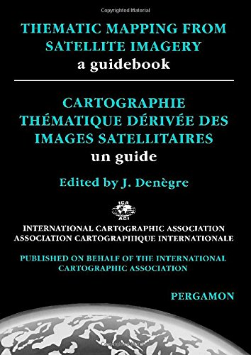 9780080423517: Thematic Mapping from Satellite Imagery, A Guidebook