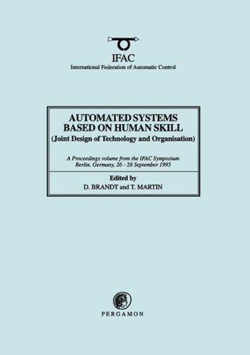 9780080423791: Automated Systems Based on Human Skill (Joint Design of Technology and Organisation) (IFAC Proceedings Volumes)
