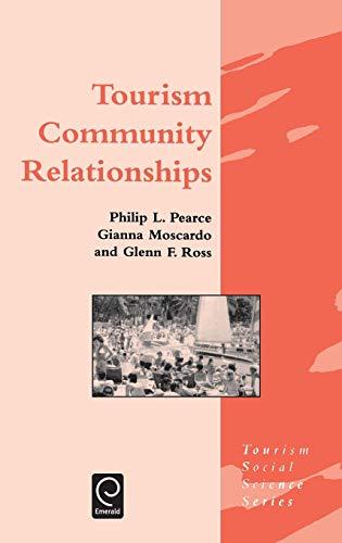 9780080423951: Tourism Community Relationships (Tourism Social Science Series)