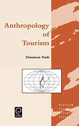 9780080423982: Anthropology of Tourism (Tourism Social Science Series) (Tourism Social Science Series)