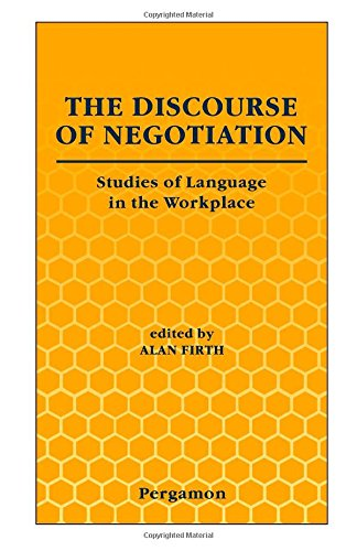 9780080424002: The Discourse of Negotiation: Studies of Language in the Workplace
