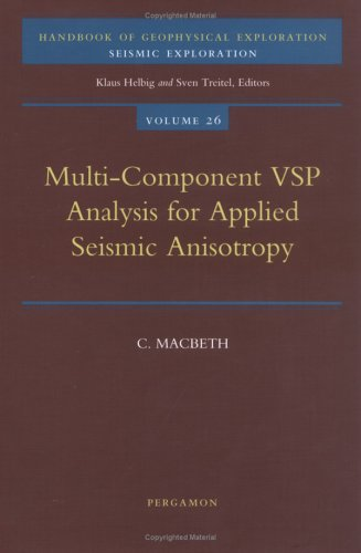 9780080424392: Multi-Component VSP Analysis for Applied Seismic Anisotropy: 26 (Handbook of Geophysical Exploration: Seismic Exploration)