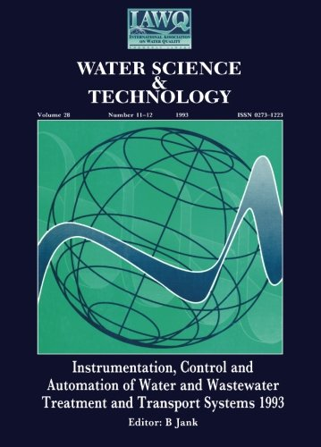 9780080424958: Instrumentation, Control and Automation of Water and Wastewater Treatment and Transport Systems 1993: Proceedings of the Sixth Iawq Workshop, Held in ... 1993: Volume 28 (Water Science & Technology)