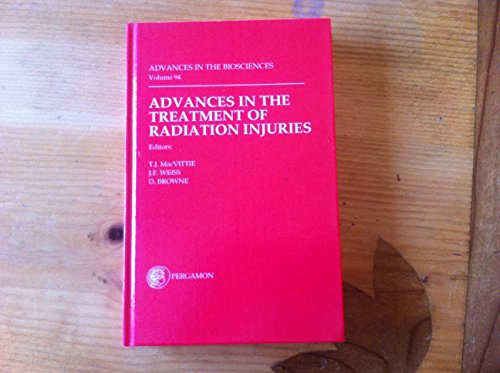 9780080424972: Advances in the Treatment of Radiation Injuries (Advances in the Biosciences,)