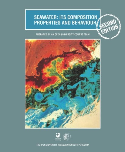9780080425184: Seawater: Its Composition, Properties and Behaviour (Oceanography Textbooks)