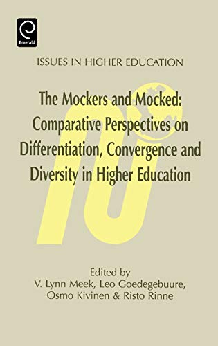 9780080425634: The Mockers and Mocked; Comparative Perspectives on Differentation, Convergence and Diversity in Higher Education (Issues in Higher Education) (Issues in Higher Education) (Tourism Social Science)