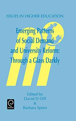 9780080425641 - D. Dill, D., B. Sporn und Dill: Emerg Patt of Social Dem & Univ Reform: Through a Glass Darkly (Issues in Higher Education) - كتاب
