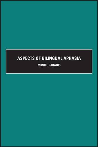 9780080425702: Aspects of Bilingual Aphasia