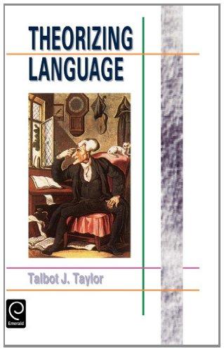 9780080425771: Theorizing Language: Analysis, Normativity, Rhetoric, History