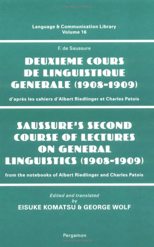 9780080425795: Saussure's Second Course of Lectures on General Linguistics (1908-09): From the Notebooks of Albert Riedlinger and Charles Patois (Language and Communication Library)
