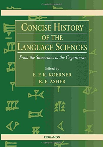 9780080425801: Concise History of the Language Sciences: From the Sumerians to the Cognitivists
