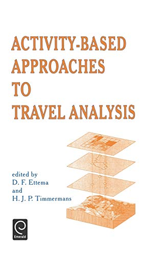9780080425849: Activity-Based Approaches to Travel Analysis