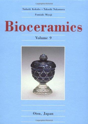 Bioceramics, Volume 9: Miyaji, Fumiaki, Nakamura, Takashi, Kokubo, Tadashi