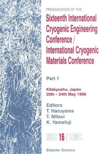 9780080426884: Proceedings of the Sixteenth International Cryogenic Engineering Conference/International Cryogenic Materials Conference: Part 1