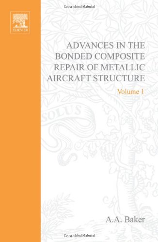 9780080426990: Advances in the Bonded Composite Repair of Metallic Aircraft Structure, 2 Volume Set