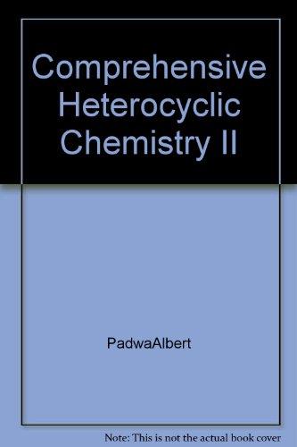 9780080427249: Comprehensive Heterocyclic Chemistry II