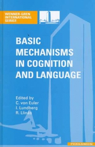 9780080427478: Basic Mechanisms in Cognition and Language, with special reference to phonological problems in dyslexia: Wenner-Gren International Series
