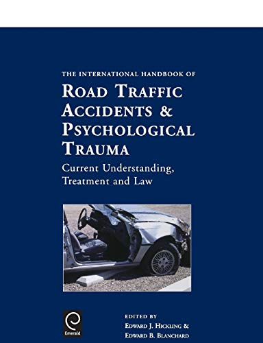 9780080427607: International Handbook of Road Traffic Accidents and Psychological Trauma: Current Understanding, Treatment and Law