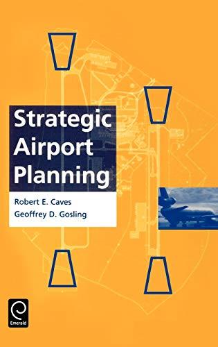 9780080427645: Strategic Airport Planning (0)