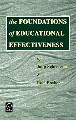 9780080427690: The Foundations of Educational Effectiveness