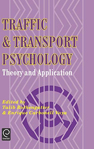 9780080427867: Traffic and Transport Psychology: Theory and Application