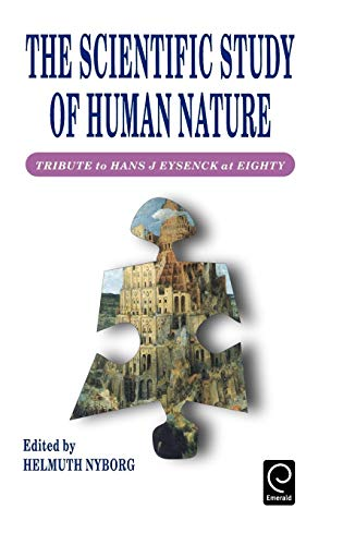 9780080427874: The Scientific Study of Human Nature: Tribute to Hans J. Eysenck at Eighty