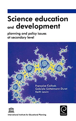 9780080427898: Science Education and Development: Planning and Policy Issues at Secondary Level