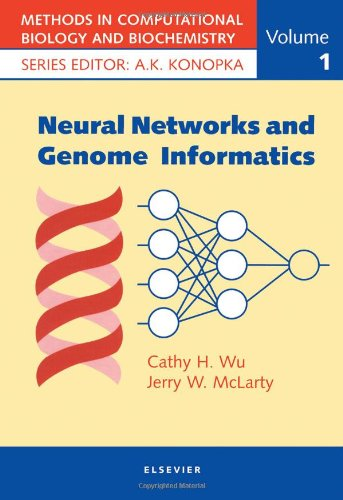 9780080428000: Neural Networks and Genome Informatics, Volume 1 (Methods in Computational Biology and Biochemistry)