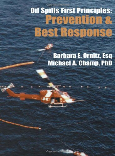 9780080428147: Oil Spills First Principles: Prevention and Best Response