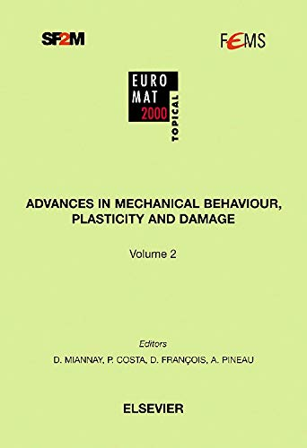 9780080428154: Advances in Mechanical Behaviour, Plasticity and Damage