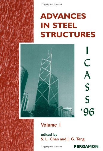 9780080428307: Advances in Steel Structures ICASS '96: 2-Volume Set