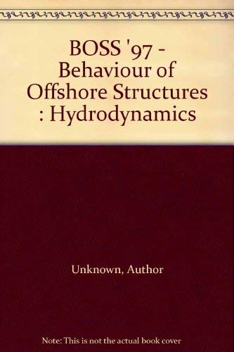 9780080428321: Proceedings of the International Conference on Behaviour of Offshore Structures: Hydrodynamics v.2: BOSS '97: Hydrodynamics Vol 2