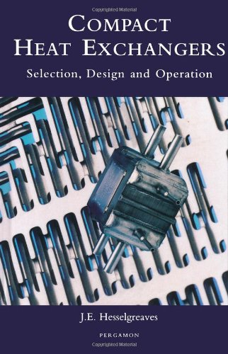 9780080428390: COMPACT HEAT EXCHANGE FOR INDH: Selection, Design, and Operation