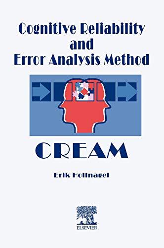 9780080428482: Cognitive Reliability and Error Analysis Method (CREAM)