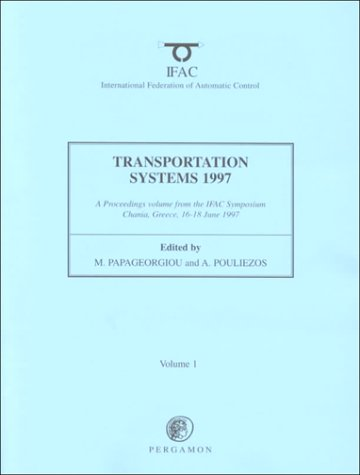 9780080429311: Transportation Systems 1997 (IFAC Proceedings Volumes)