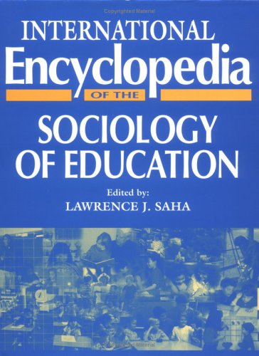 9780080429908: International Encyclopedia of Sociology of Education (Resources in Education Series)