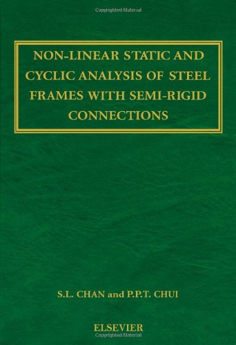 9780080429984: Non-Linear Static and Cyclic Analysis of Steel Frames with Semi-Rigid Connections