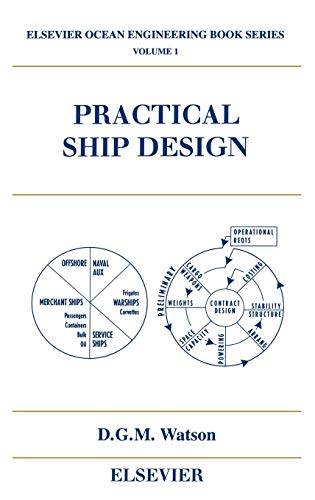 9780080429991: Practical Ship Design (Elsevier Ocean Engineering Series Volume 1 )