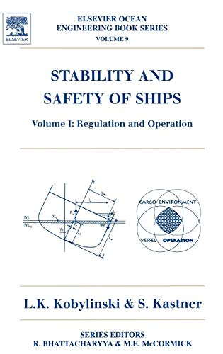 9780080430010: Stability and Safety of Ships, Vol. 1: Regualation and Operation (Elsevier Ocean Engineering Books, Vol. 9)