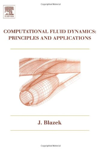 9780080430096: Computational Fluid Dynamics: Principles and Applications