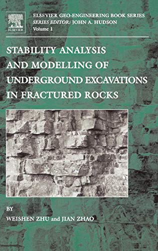 9780080430126: Stability Analysis and Modelling of Underground Excavations in Fractured Rocks: Pt.1 (Geo-engineering Book Series)