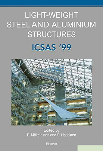 9780080430140: Light-Weight Steel and Aluminium Structures: ICSAS '99: Fourth International Conference on Steel and Aluminium Structures