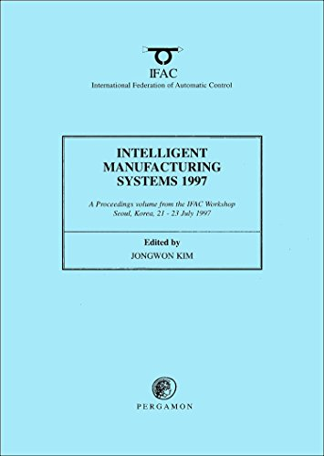 9780080430256: Intelligent Manufacturing Systems 1997 (IFAC Proceedings Volumes)