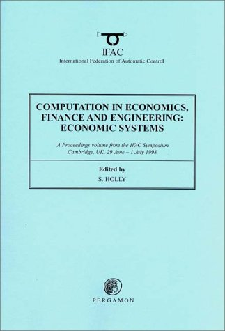 9780080430485: Computation in Economics, Finance and Engineering: Economic Systems 1998 (IFAC Proceedings Volumes)