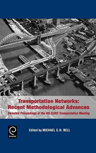 9780080430522: Transportation Networks: Recent Methodological Advances