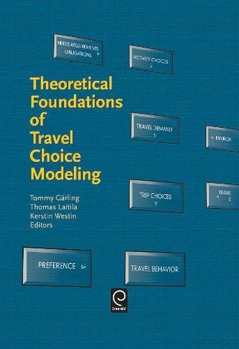 9780080430621: Theoretical Foundations of Travel Choice Modeling