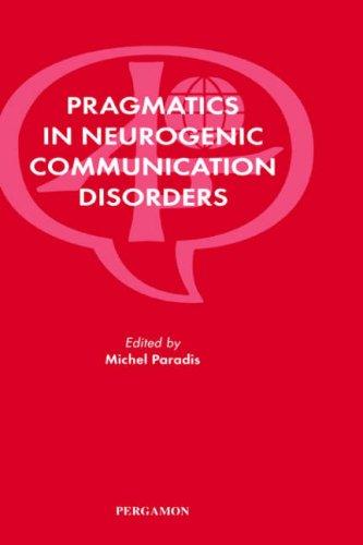 9780080430652: Pragmatics in Neurogenic Communication Disorders